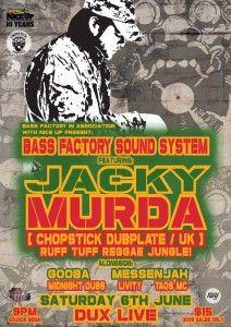 Bass Factory presents Jacky Murda (UK)