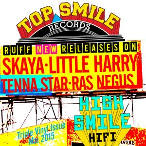 "Hi Smile HiFi 7""s - feat. Tenna Star, Ras Negus I, Little Harry & S'Kaya"