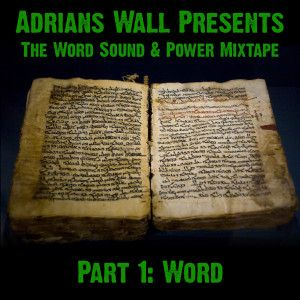NiceUp Monthly Mix - July 2015 - Adrians Wall presents The Word Sound & Power Mixtape: Parts 1 & 2
