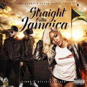 Balooba Sound & Tiana Music present Straight Outta Jamaica
