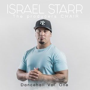 Israel Starr - The Producers Chair - Dancehall Vol. One