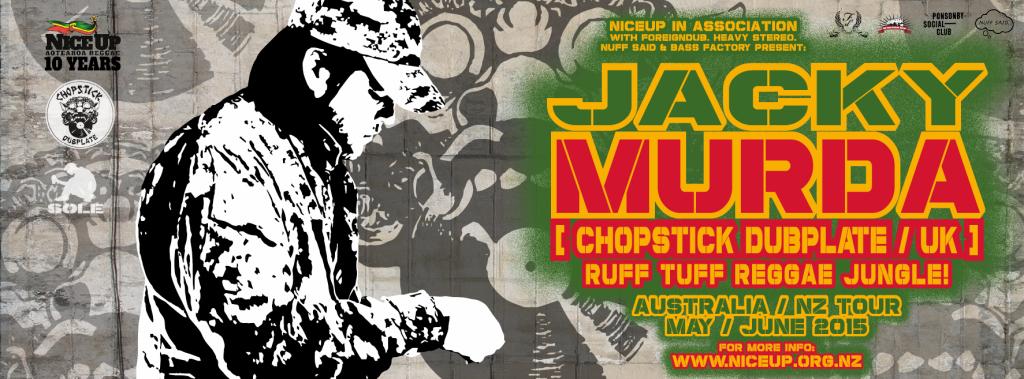 Jacky Murda (Chopstick Dubplate, UK) Australasian Tour