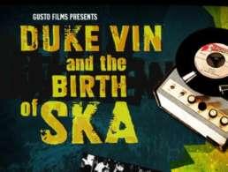 Duke Vin and the Birth of Ska