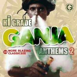 Hi Grade Ganja Anthems 2 cover