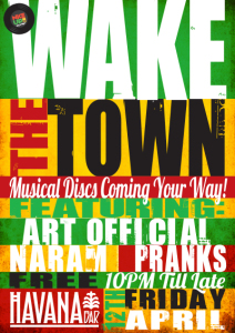 Wake The Town April