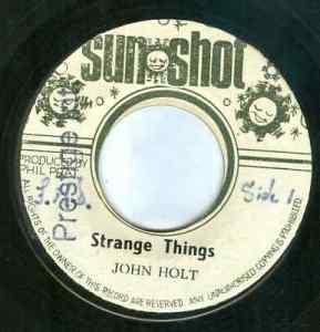 John Holt - Strange Things