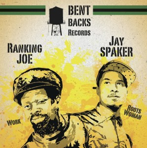"Bent Backs 12"" - Jay Spaker & Ranking Joe"
