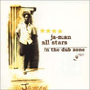 JA Man All Stars - In The Dub Zone