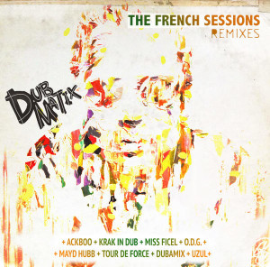 Dubmatix French Session Remixes