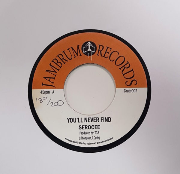Serocee – You'll Never Find 7″