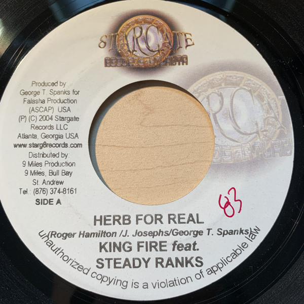 King Fire (ft. Steady Ranks) – Herb For Real