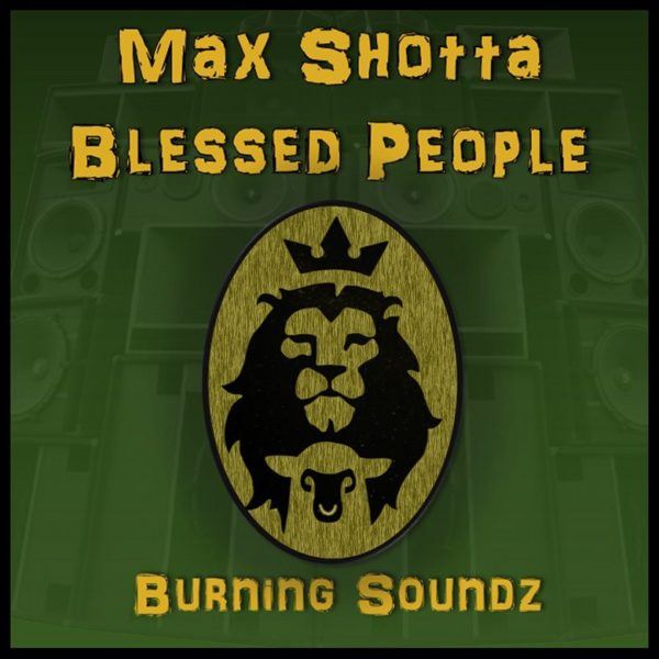 Burning Soundz – Blessed People