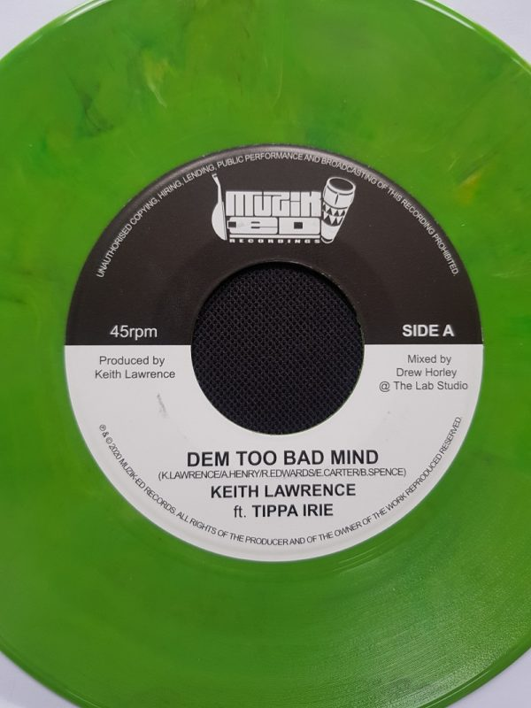 Keith Lawrence featuring Tippa Irie – Dem Too Bad Mind